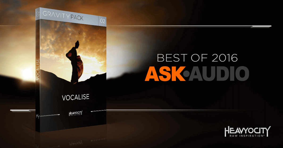 Ask.Audio names Heavyocity's Vocalise Best of 2016