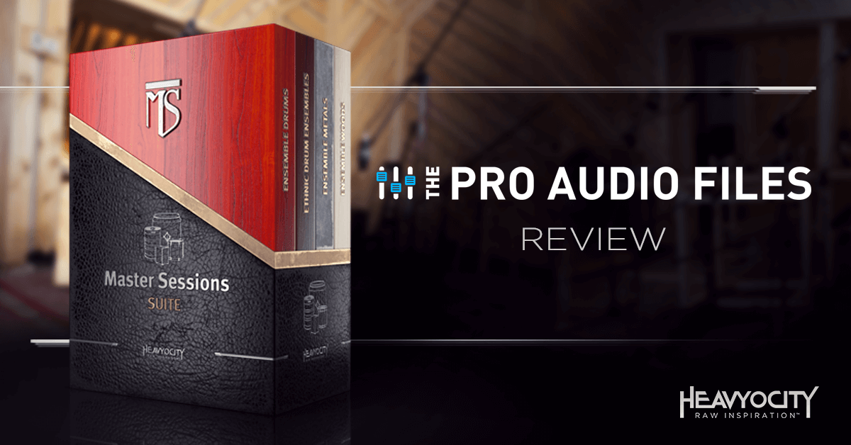 The Pro Audio Files Reviews Master Sessions Suite
