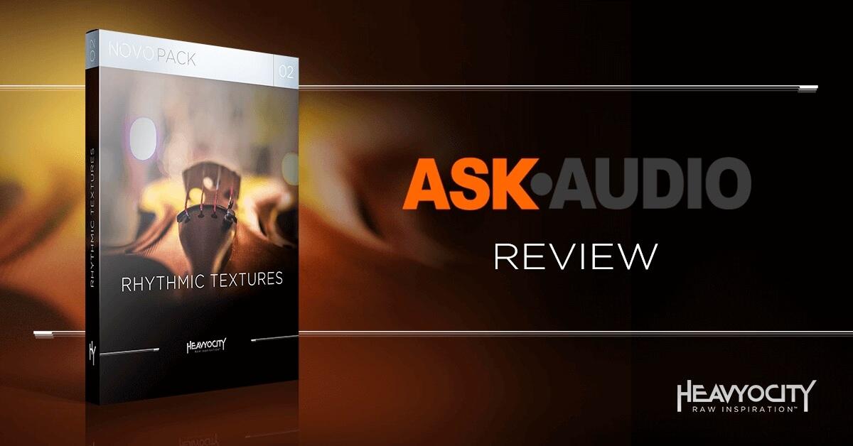 Ask.Audio Reviews Rhythmic Textures