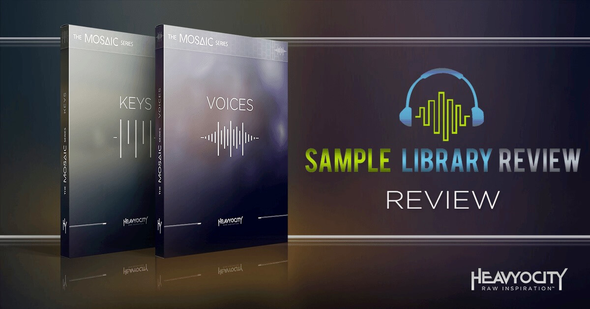 Sample Library Review Reviews Mosaic Keys & Mosaic Voices