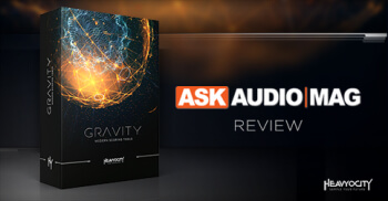 GRAVITY Review: AskAudioMag.com Review -- Learn More at Heavyocity.com/GRAVITY