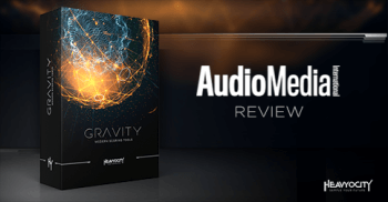 Audio Media International reviews Heavyocity GRAVITY