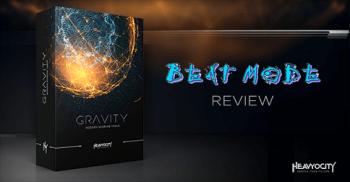 Beat Mode reviews Heavyocity's GRAVITY