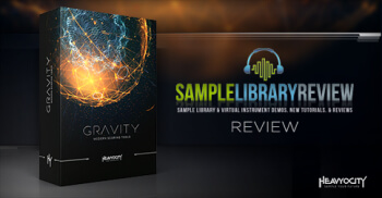 """GRAVITY Review: """"I was pulled in"""" Sample Library Review, Learn more at Heavyocity.com/GRAVITY"""