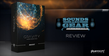 GRAVITY Review: Sounds and Gear. Learn more at Heavyocity.com/GRAVITY