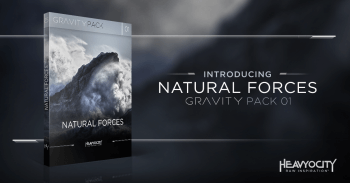 Heavyocity introduces Natural Forces! Available Now at Heavyocity.com!