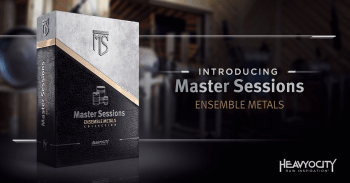 Heavyocity Introduces Master Sessions: Ensemble Metals!
