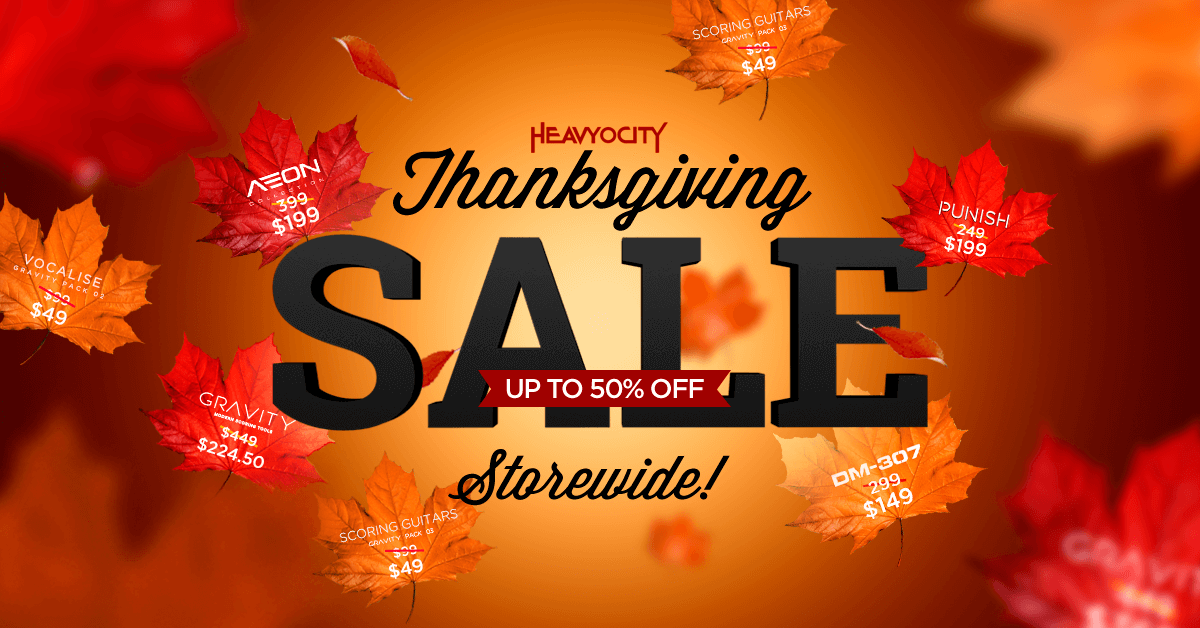 Our Thanksgiving Sale Starts Today Get 50 Off Virtual Instruments Storewide Heavyocity Media