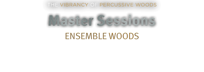 Introducing Master Sessions: Ensemble Woods