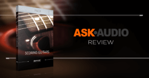 Scoring Guitars Review_Ask Audio
